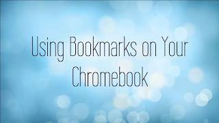Bookmarks on Your Chromebook