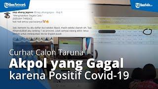 Curhatan Calon Taruna Akpol yang Gagal karena Positif Covid-19 Viral, Mabes Polri: Kami Kehilangan