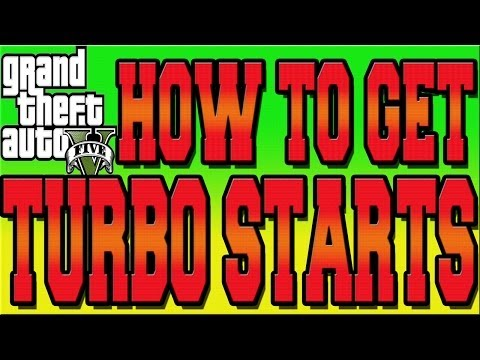How to turbo start? :: Grand Theft Auto V General Discussions