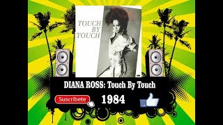 Diana Ross - Touch by Touch  (Radio Version)