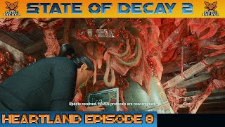 ENDING  STATE OF DECAY 2 HEARTLAND Episode 8