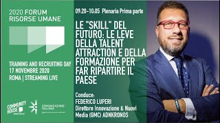 "Youtube: Plenaria di Apertura | LE ""SKILL"" DEL FUTURO: LE LEVE DELLA TALENT ATTRACTION (parte 1)"