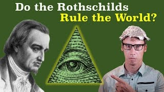 What's Up With All the Rothschild Conspiracies?