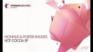 Nonnus & Porter Rhodes - Freemium (Original Mix) [Pornographic Recordings]