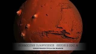 Sezon 2, Odcinek 8, Odkrywanie Życia na Marsie
