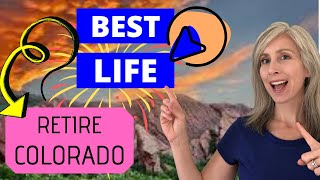 Best Places to Retire | retire in Colorado