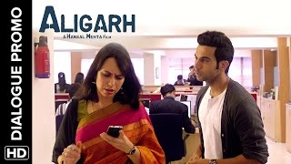 Rajkummar Rao is on the the case - Aligarh - Dialogue Promo