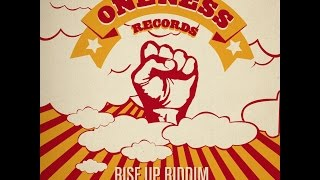 Various Artists - Rise up Riddim (Oneness Records Presents) [Full Album]