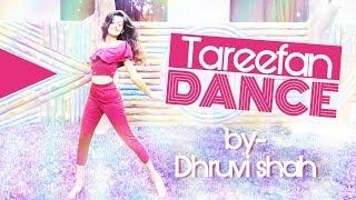 Tareefan   Veere Di Wedding   Dance Cover by Dhruvi Shah