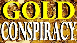 JIM WILLIE EXPOSES THE GOLD CONSPIRACY