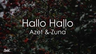 AZET & ZUNA   HALLO HALLO (Lyrics  Lyric Video)