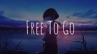 「Nightcore」  Free To Go (Seeb, Highasakite)