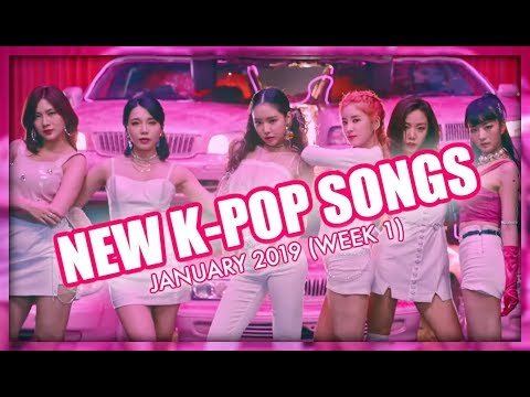 NEW K-POP SONGS | JANUARY 2019 (WEEK 1)