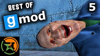 The Very Best of GMOD | Part 5 | Achievement Hunter Funny Moments