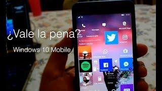 Windows 10 Mobile en 2018 ¿Vale la pena usarlo?