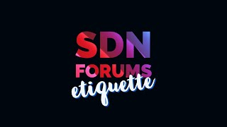 How to use the SDN Forums