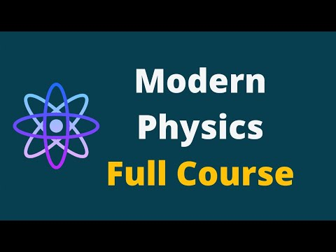 Modern Physics || Modern Physics Full Lecture Course - YouTube