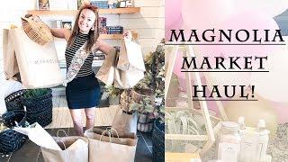 MY MAGNOLIA MARKET HAUL