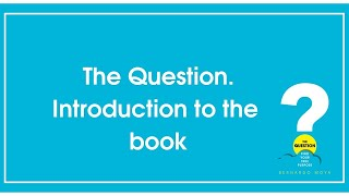The Question -The Book Introduction III