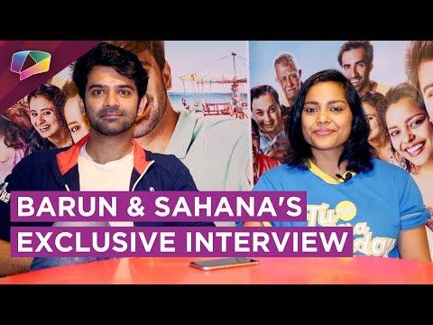 Barun Sobti And Sahana Goswami Share About Their F