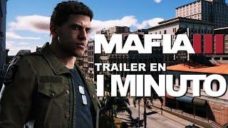 MAFIA 3 | Trailer EN 1 MINUTO