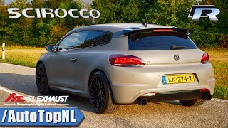 VW SCIROCCO R 315HP FI Exhaust LOUD! Sound REVS & Onboard by AutoTopNL
