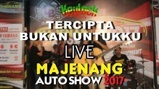 Keylock - Tercipta Bukan Untukku [ LIVE Majenang Auto Show 2017 ]