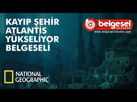 Kayıp şehir Atlantis belgeseli