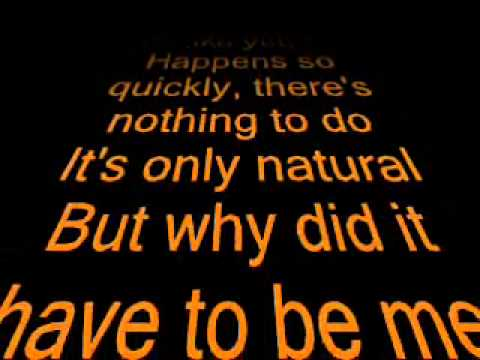 Abba - Why did it have to be me - Lyrics