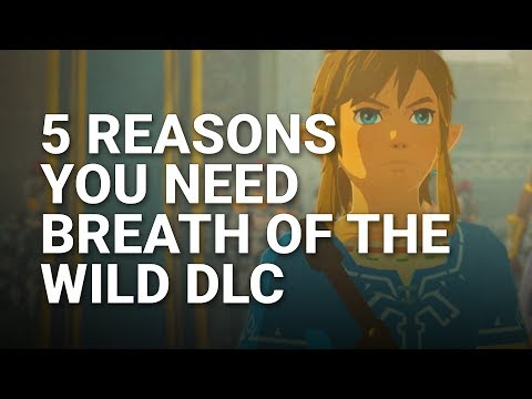 5 Reasons You NEED Zelda: Breath of the Wild's 2nd DLC Pack