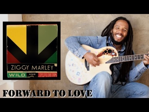 "Ziggy Marley - ""Forward to Love"" 