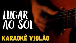 Lugar ao Sol - Charlie Brown Jr. -  Karaoke com Violão