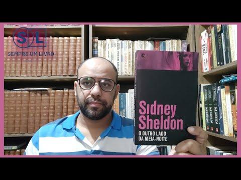 Projeto Sheldon #02   O outro lado da meia-noite (Sidney Sheldon)   Vandeir Freire