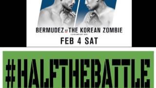 UFC Houston: Bermudez vs Korean Zombie & Vick vs Trujillo Edition of Half The Battle