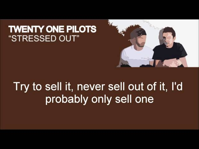 Twenty One Pilots - Stressed Out (Lyrics)