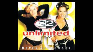 2 Unlimited - never surrender (Extended Mix) [1998]
