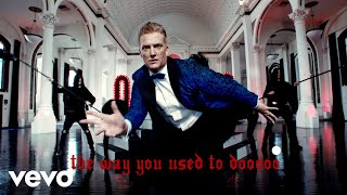 Queens Of The Stone Age - The Way You Used To Do video