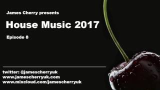 House Music Episode 8 - James Cherry