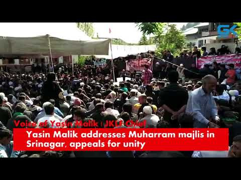 Yasin Malik addresses Muharram majlis in Srinagar, appeals for unity
