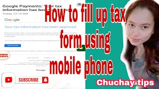 How to fill up payment adsense tax using mobile phone