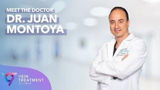 Dr. Juan Montoya | NY Vein Doctor | Vein Treatment Center New York