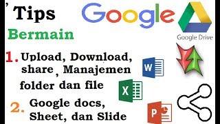 Tips Belajar Bermain Google Drive (tutorual)