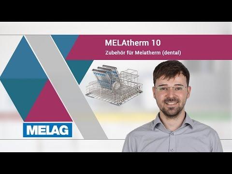 MELAG Webinar - MELAtherm 10 - Zubehör für den MELAtherm (Dental)