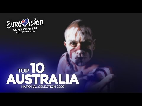 🇦🇺: Eurovision 2020 - Australia Decides 2020 - Top 10