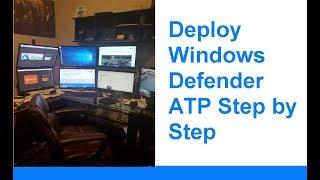 Deploy Windows Defender ATP Step By Step