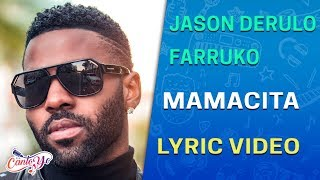 Jason Derulo   Mamacita (feat. Farruko) (Lyrics + Español) Video Oficial