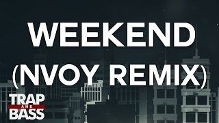 Louis The Child & Icona Pop - Weekend (NVOY Remix)