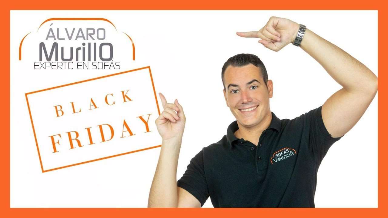 ¡BLACK FRIDAY en SOFÁS VALENCIA! 2018