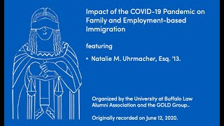 screenshot of video Impact of the COVID-19 Pandemic on Family and Employment-based Immigration, featuring Natalie M. Uhrmacher, Esq. '13.