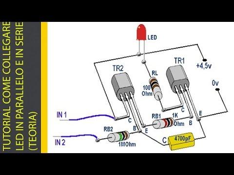TUTORIAL COME COLLEGARE I LED IN PARALLELO E IN SERIE (TEORIA)